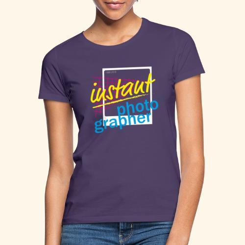 Sofortbild Fotografie - NewRetro - Frauen T-Shirt
