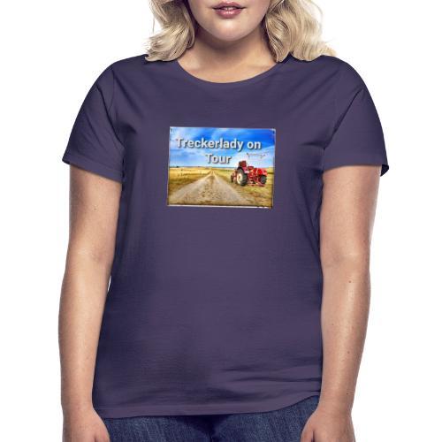 Treckerlady on Tour - Frauen T-Shirt