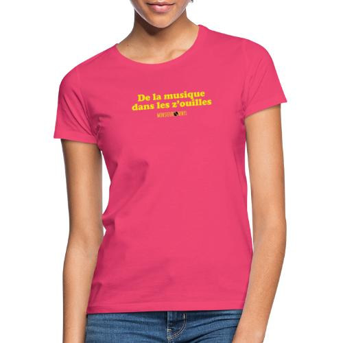 Collection De la musique dans les z'ouilles - T-shirt Femme