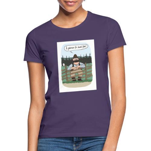 dumt fôlk 2 - T-shirt dam