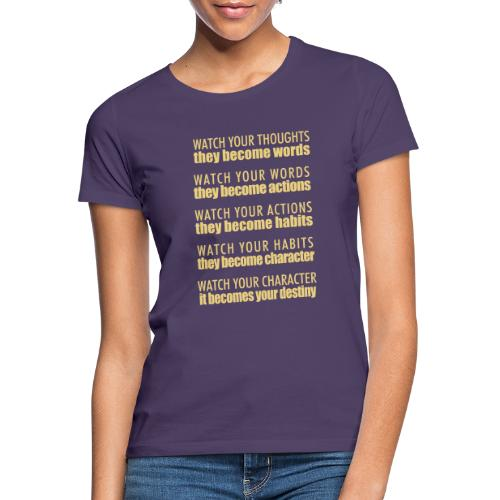 watch your thoughts - Women's T-Shirt