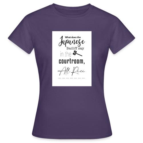 All Rise - Women's T-Shirt