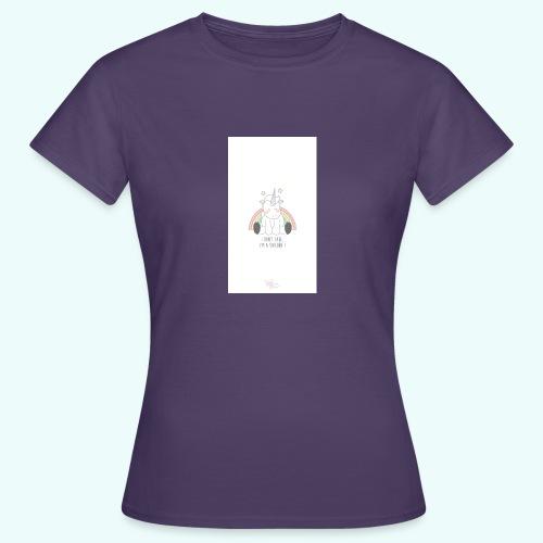 I don't care, I'm a unicorn - Women's T-Shirt