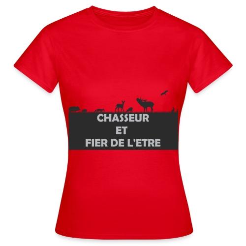 Chasseur et Fier de l'être! - T-shirt Femme