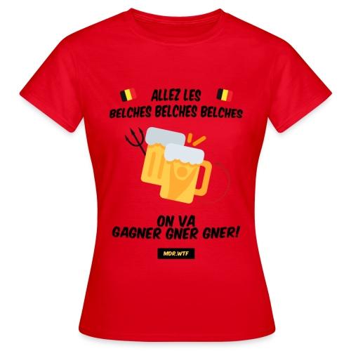 Allez les belches! - T-shirt Femme