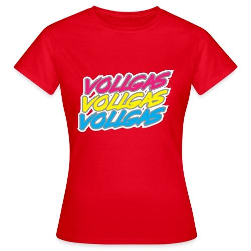 vollgas2 - Frauen T-Shirt