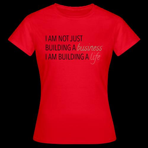 Bulding a business - Vrouwen T-shirt
