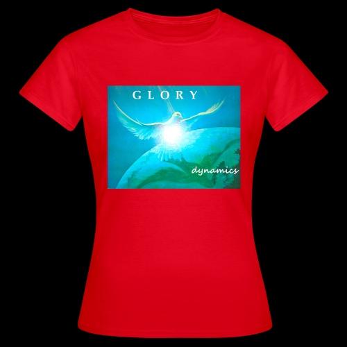 GLORYdynamics - Frauen T-Shirt