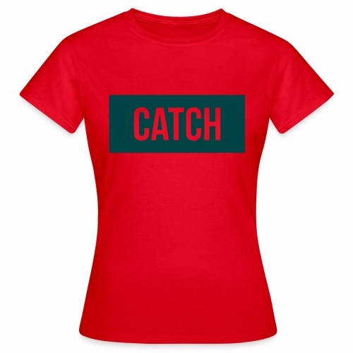 Catchin Clothes test - Vrouwen T-shirt