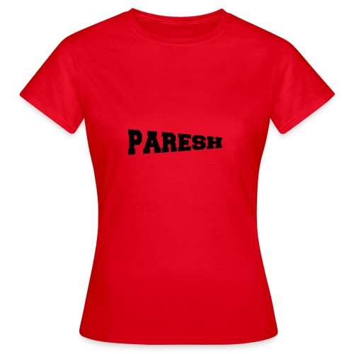 Paresh - Women's T-Shirt