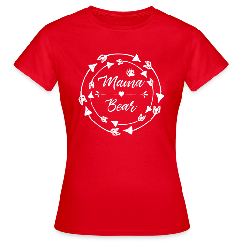 Mama Bear - ethno Indianer Pfeile - Frauen T-Shirt