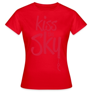 kiss the sky *2018* - Frauen T-Shirt