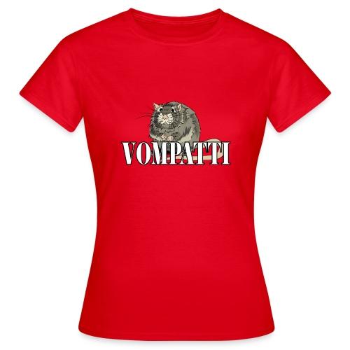 Vompatti - Naisten t-paita