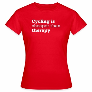 Cycling is therapy - Frauen T-Shirt