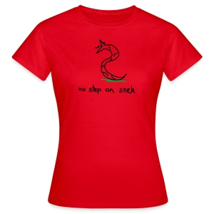 NO STEP ON SNEK - Frauen T-Shirt