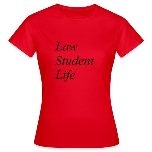 Law Student Life - Maglietta da donna