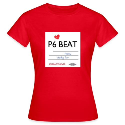 P6 Beat Psexy - Dame-T-shirt