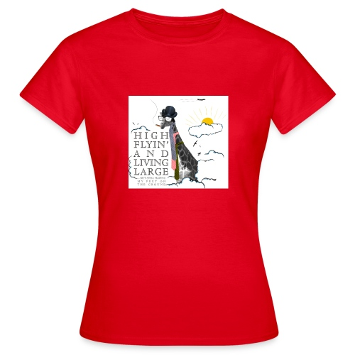 High flying Giraffe - Naisten t-paita