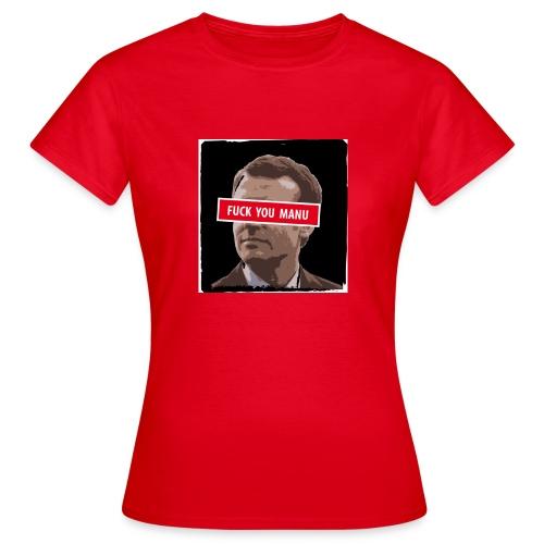 fuck you manu - T-shirt Femme