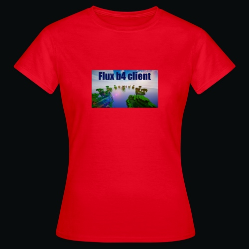 Flux b4 client shirt - T-shirt dam