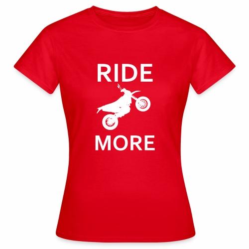 Ridemore - Frauen T-Shirt