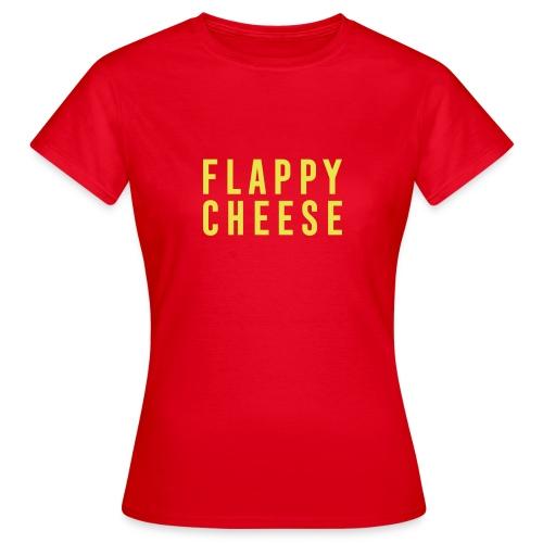 FLAPPY CHEESE - Women's T-Shirt
