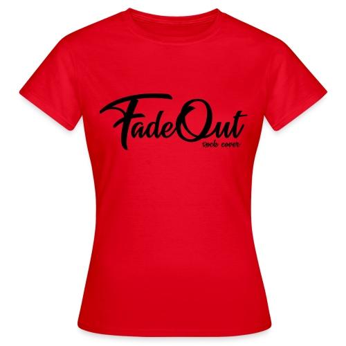 FadeOut Rock 'n' Black - Frauen T-Shirt