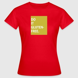 DO IT GLUTEN-FREE - CAMPAIGN T-SHIRT - Frauen T-Shirt
