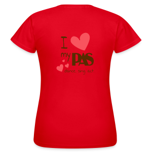 I love my PAS - Frauen T-Shirt