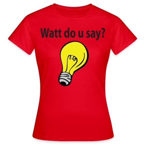 wattdousay - T-shirt dam