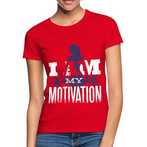 Motivation. - Frauen T-Shirt