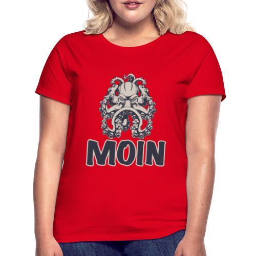 Moin von der Krake - Frauen T-Shirt