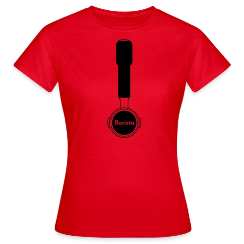 Siebträger Barista V - Frauen T-Shirt