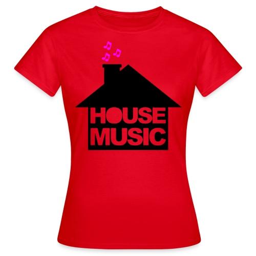House Music - Vrouwen T-shirt