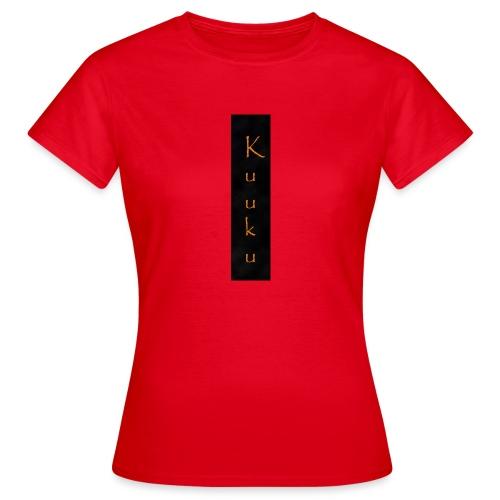 kuuku teksti - Naisten t-paita