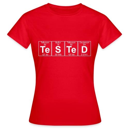 Te-S-Te-D (tested) (small) - Women's T-Shirt