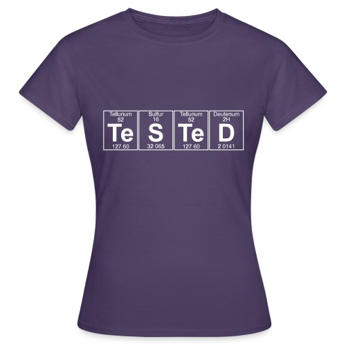 Te-S-Te-D (tested) (small) - Women's T-Shirt