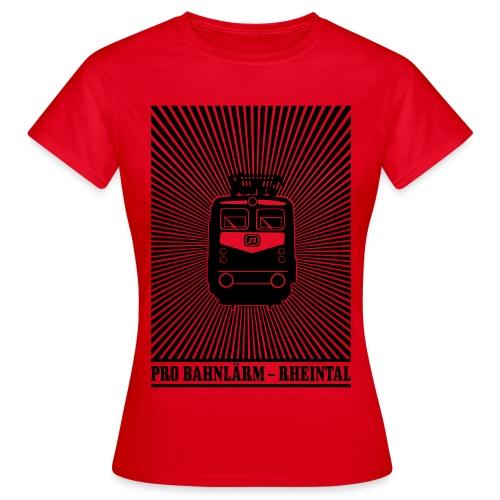 Pro Bahnlärm kommt - Frauen T-Shirt