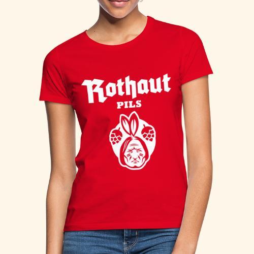 Rothaut Pils - Frauen T-Shirt
