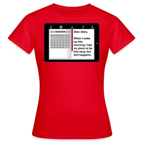 Ediary entry - Sexy - Women's T-Shirt