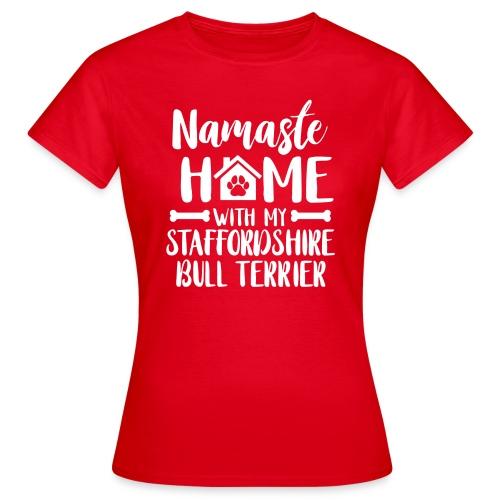 STAFFORDSHIRE BULLTERRIER - NAMASTE - Frauen T-Shirt