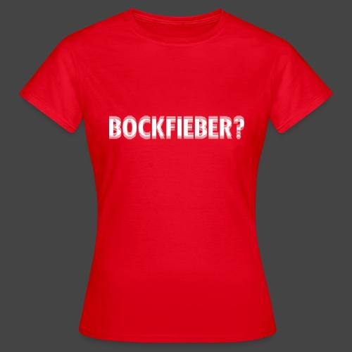 """Bockfieber""-Shirt Adrenalin für Jäger/Jägerinnen - Frauen T-Shirt"