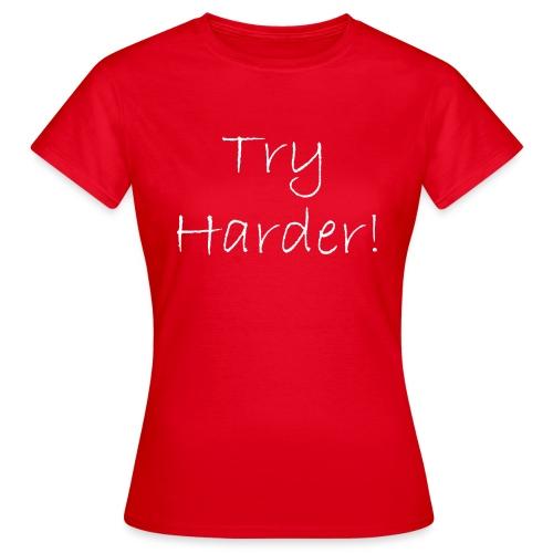 Try_Harder_W - T-shirt dam