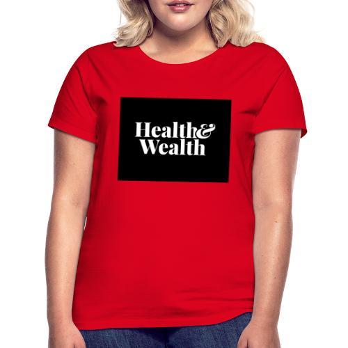 Wealth & Wealthy - Camiseta mujer