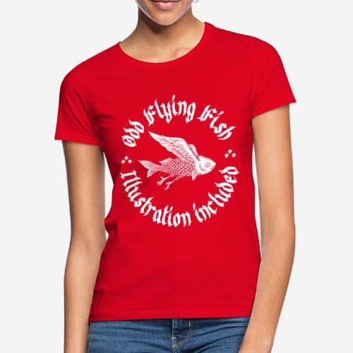 odd flying fish - Frauen T-Shirt