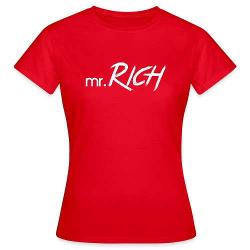 Mr. Rich - Frauen T-Shirt