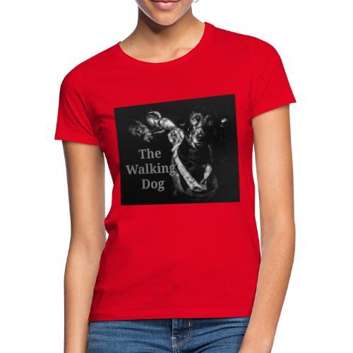 The Walking Dog - Frauen T-Shirt