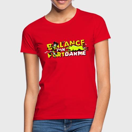 Balance ton port d'arme - T-shirt Femme
