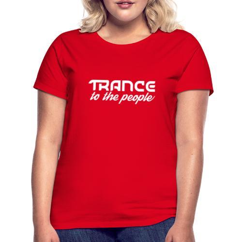 Trance to the People Hvidt Logo - Dame-T-shirt