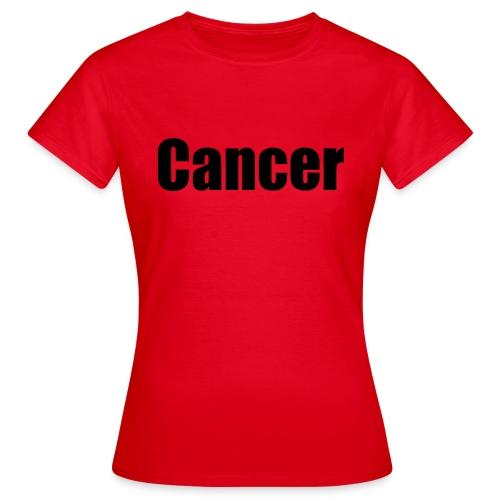 cancer - Women's T-Shirt